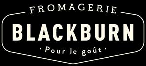 Fromagerie Blackburn – Pour le goût